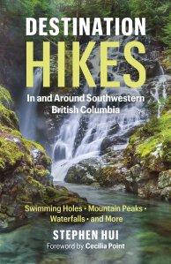 Destination Hikes in and Around Southwestern British Columbia